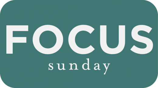 FOCUS Sunday